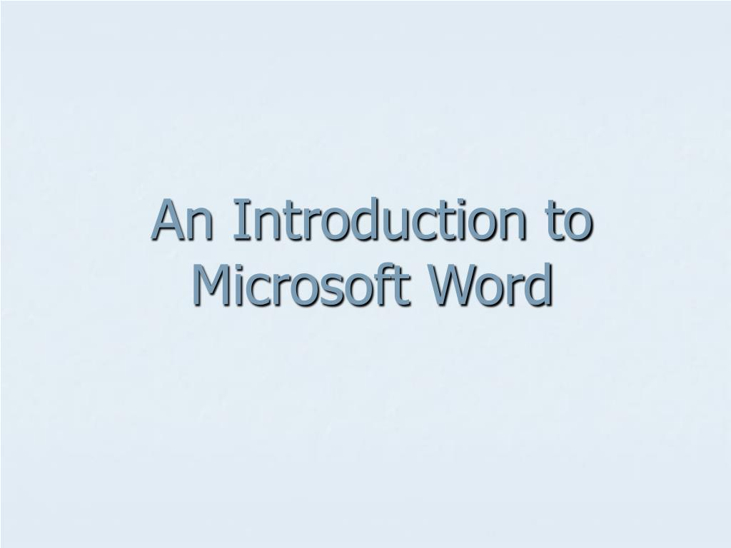 An Introduction to Microsoft Word