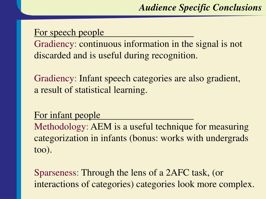 Audience Specific Conclusions