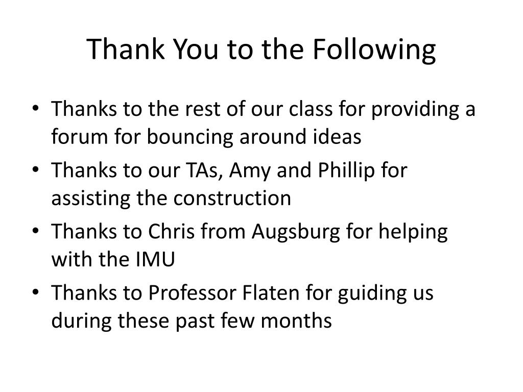 Thank You to the Following