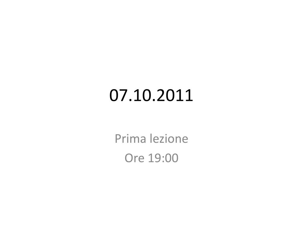 07 10 2011
