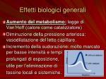 effetti biologici generali