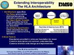 extending interoperability the hla architecture