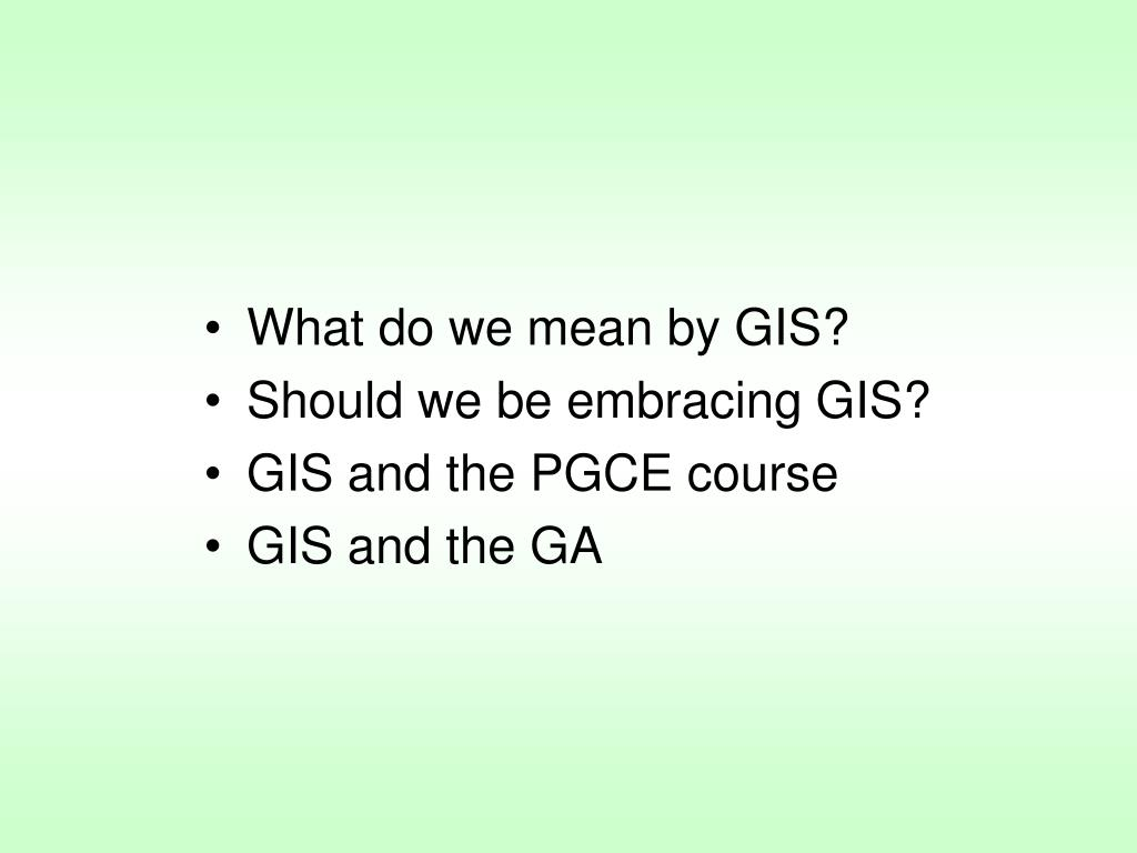 What do we mean by GIS?
