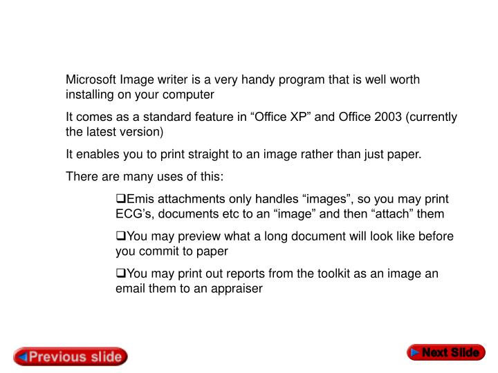 Microsoft Image writer is a very handy program that is well worth installing on your computer