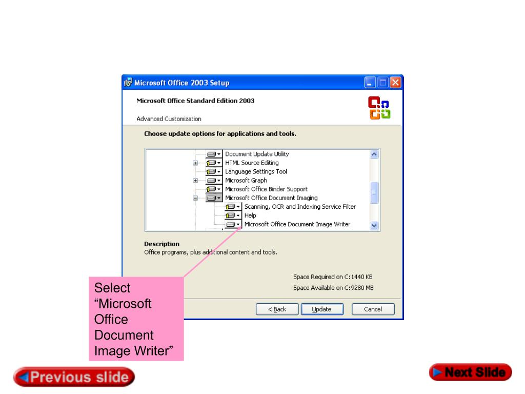 "Select ""Microsoft Office Document Image Writer"""
