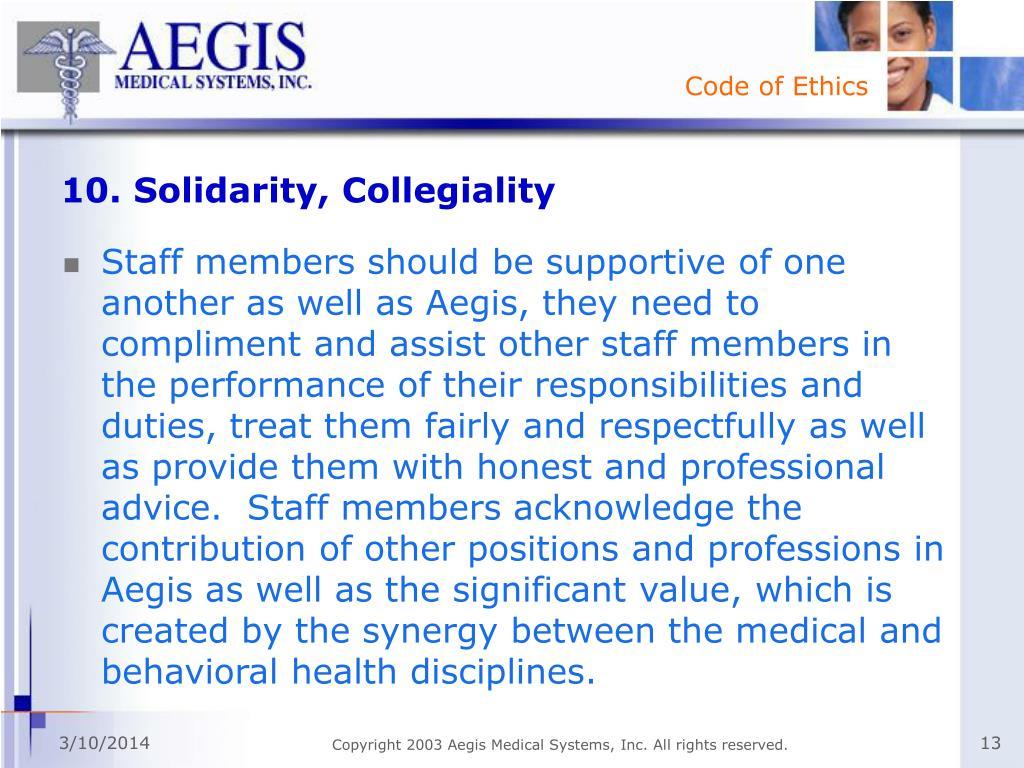 10. Solidarity, Collegiality