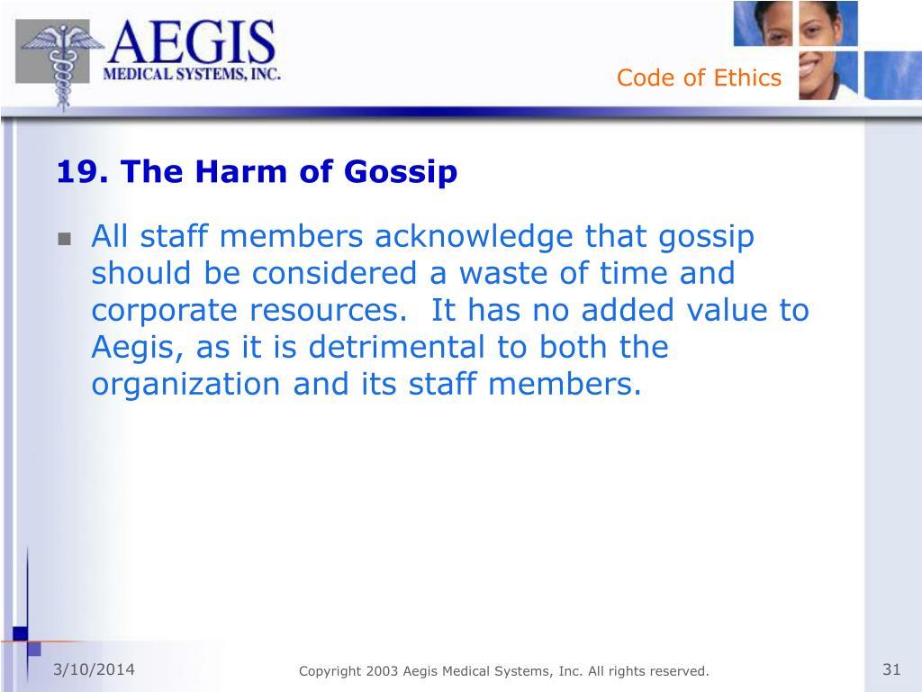 19. The Harm of Gossip