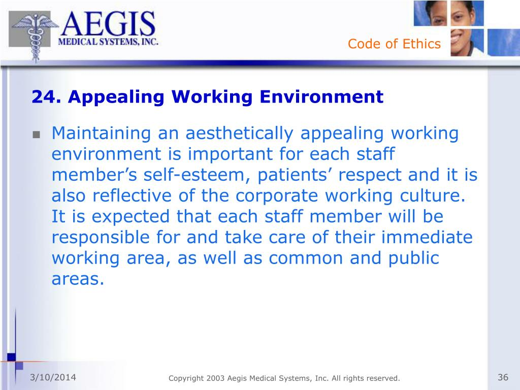 24. Appealing Working Environment
