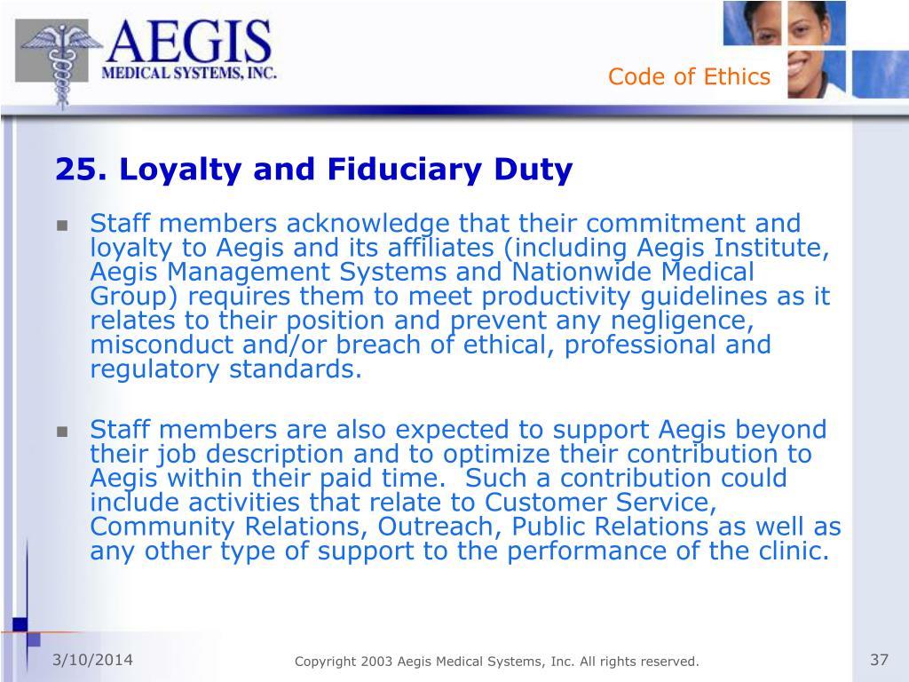 25. Loyalty and Fiduciary Duty
