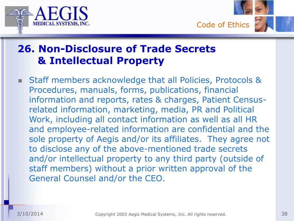26. Non-Disclosure of Trade Secrets