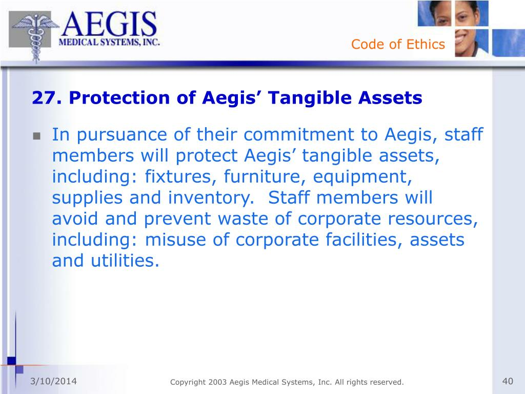 27. Protection of Aegis' Tangible Assets