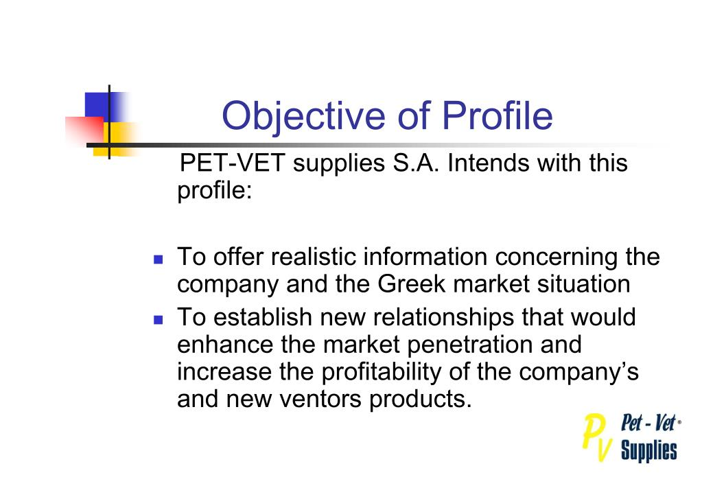 Objective of Profile