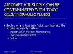 aircraft air supply can be contaminated with toxic oils hydraulic fluids
