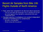 recent air samples from bae 146 flights outside of north america16