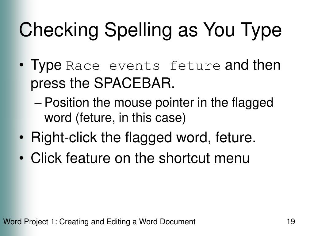 Checking Spelling as You Type