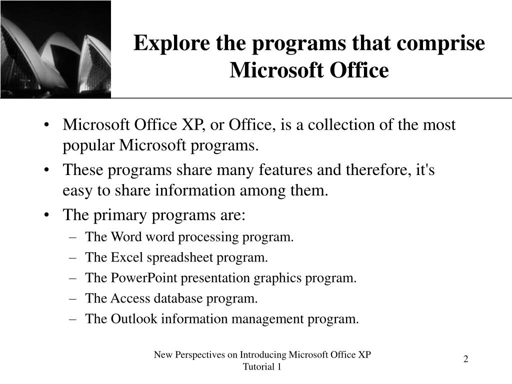 Explore the programs that comprise Microsoft Office