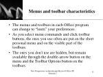 menus and toolbar characteristics