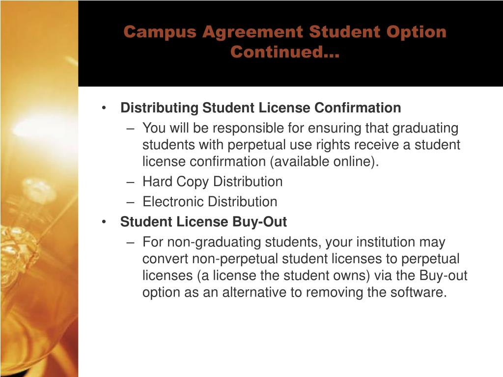 Campus Agreement Student Option Continued…