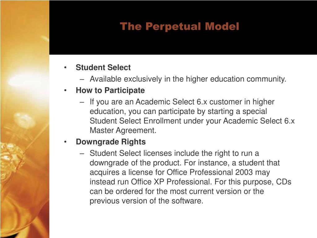 The Perpetual Model