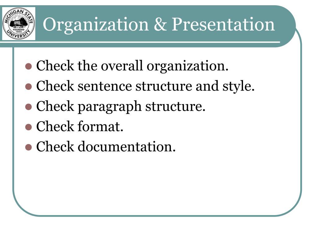 Organization & Presentation