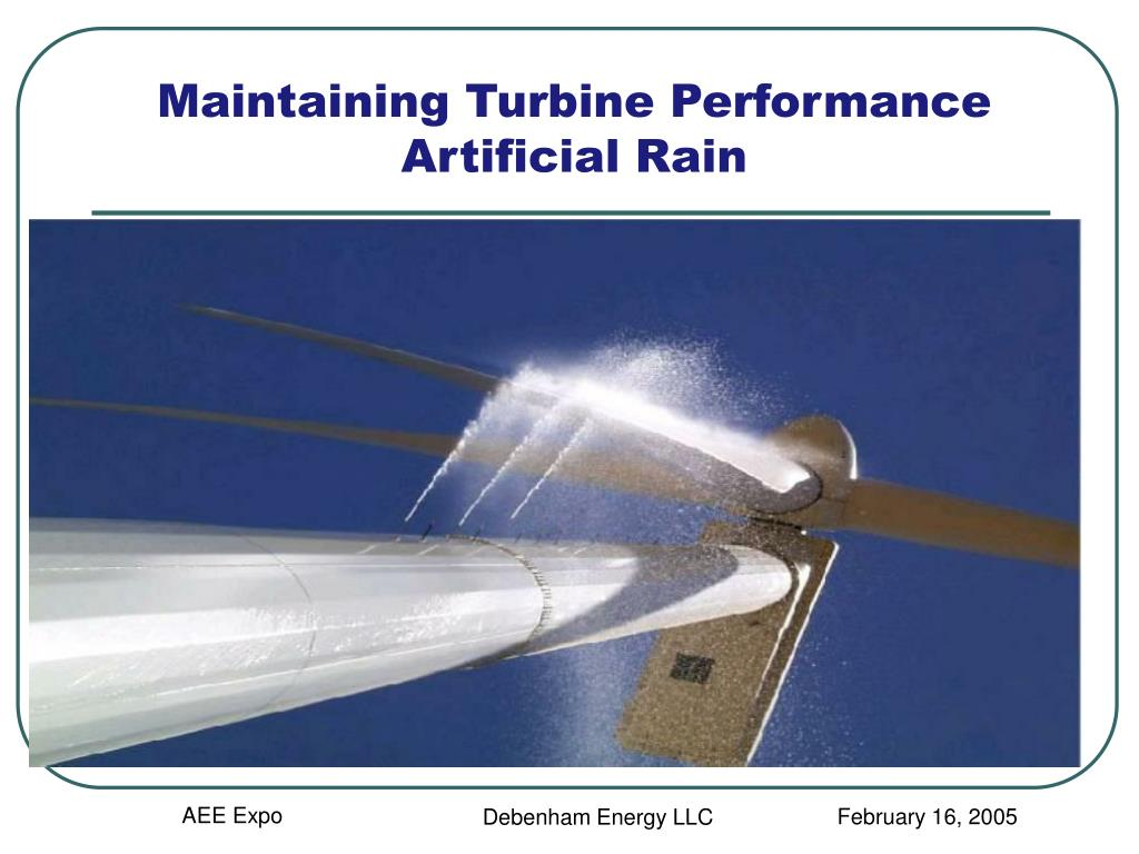 Maintaining Turbine Performance  Artificial Rain
