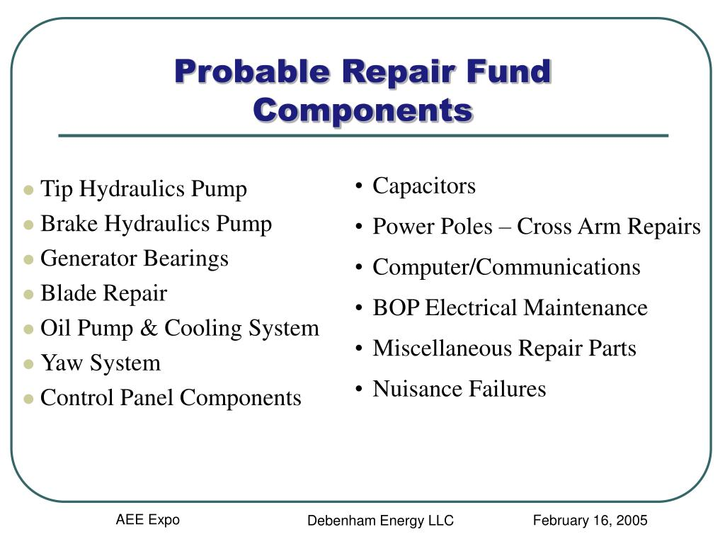 Probable Repair Fund Components