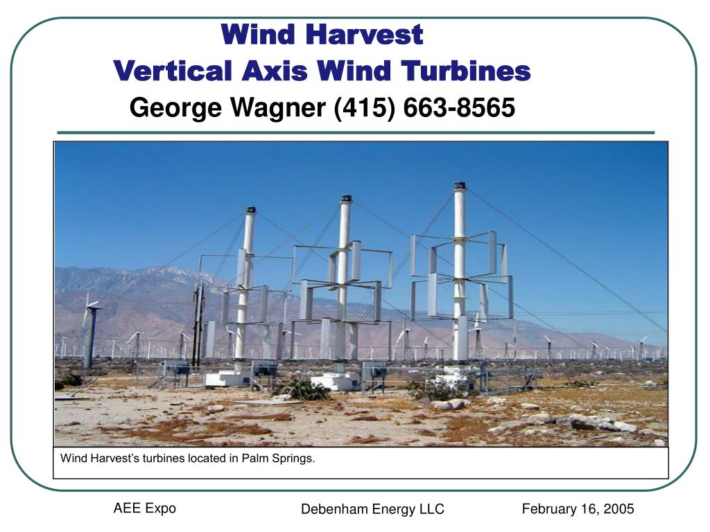 Wind Harvest's turbines located in Palm Springs.