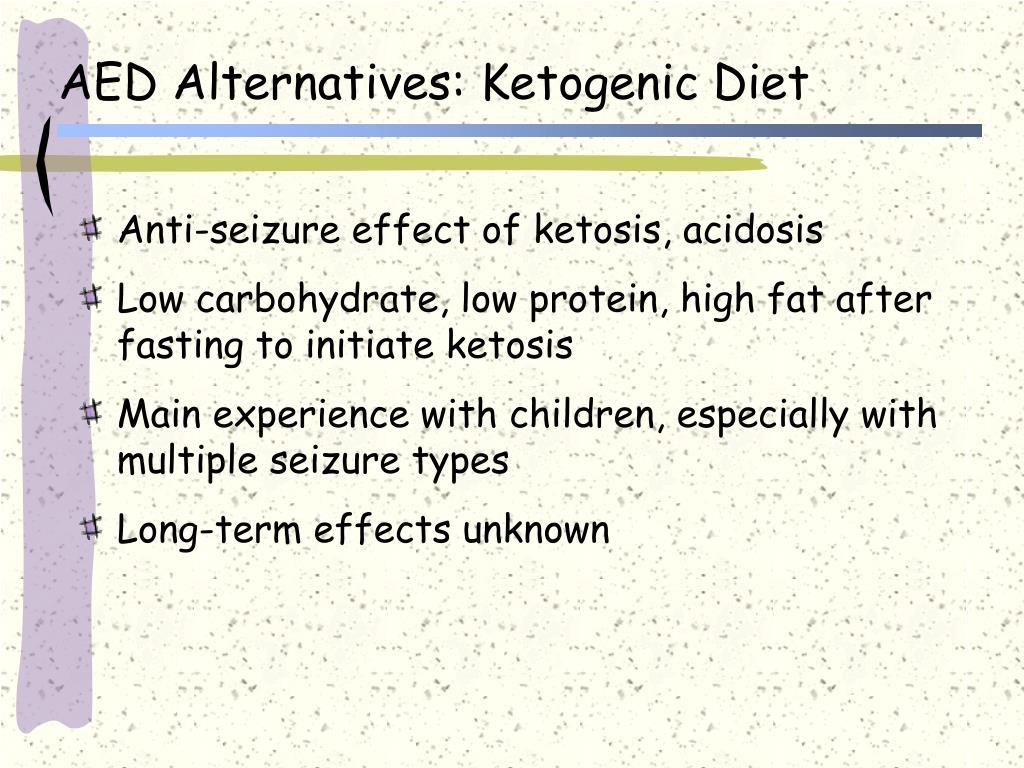 AED Alternatives: Ketogenic Diet