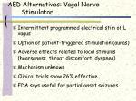 aed alternatives vagal nerve stimulator
