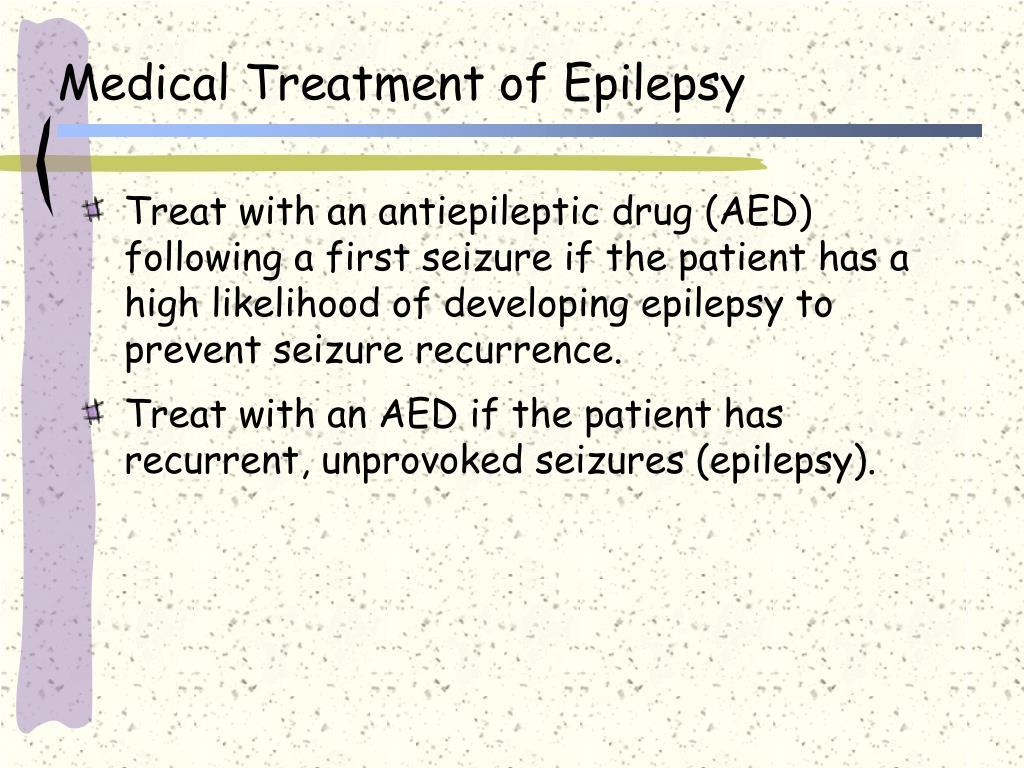 Medical Treatment of Epilepsy