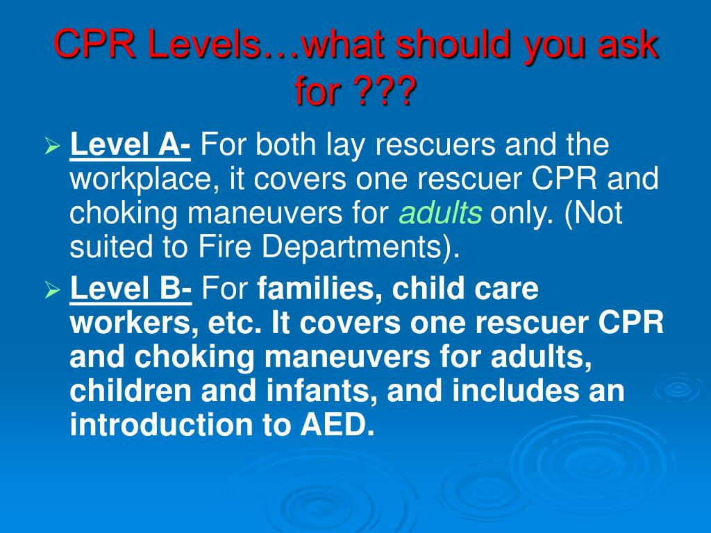 CPR Levels…what should you ask for ???