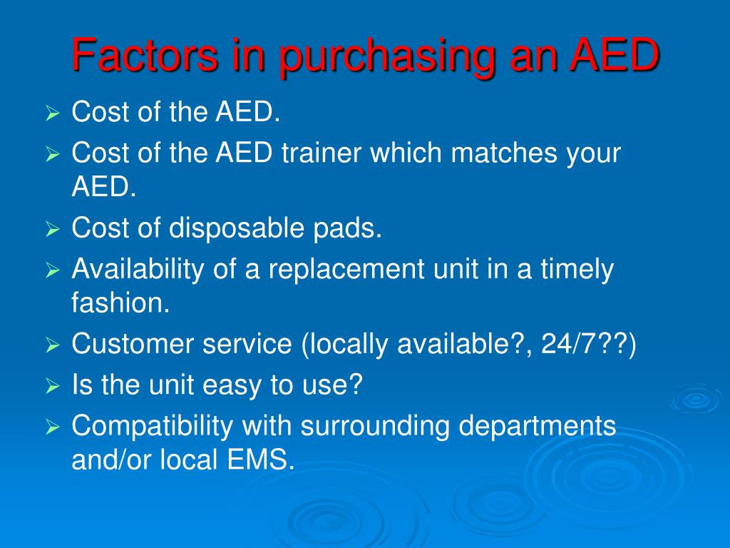 Factors in purchasing an AED