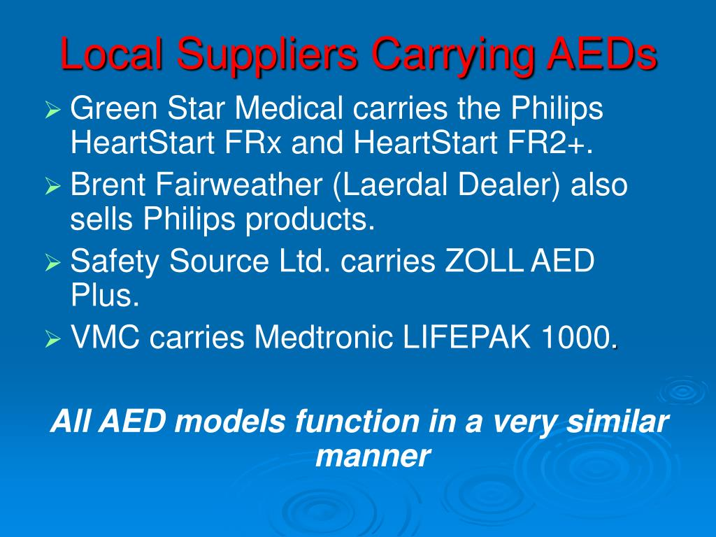 Local Suppliers Carrying AEDs