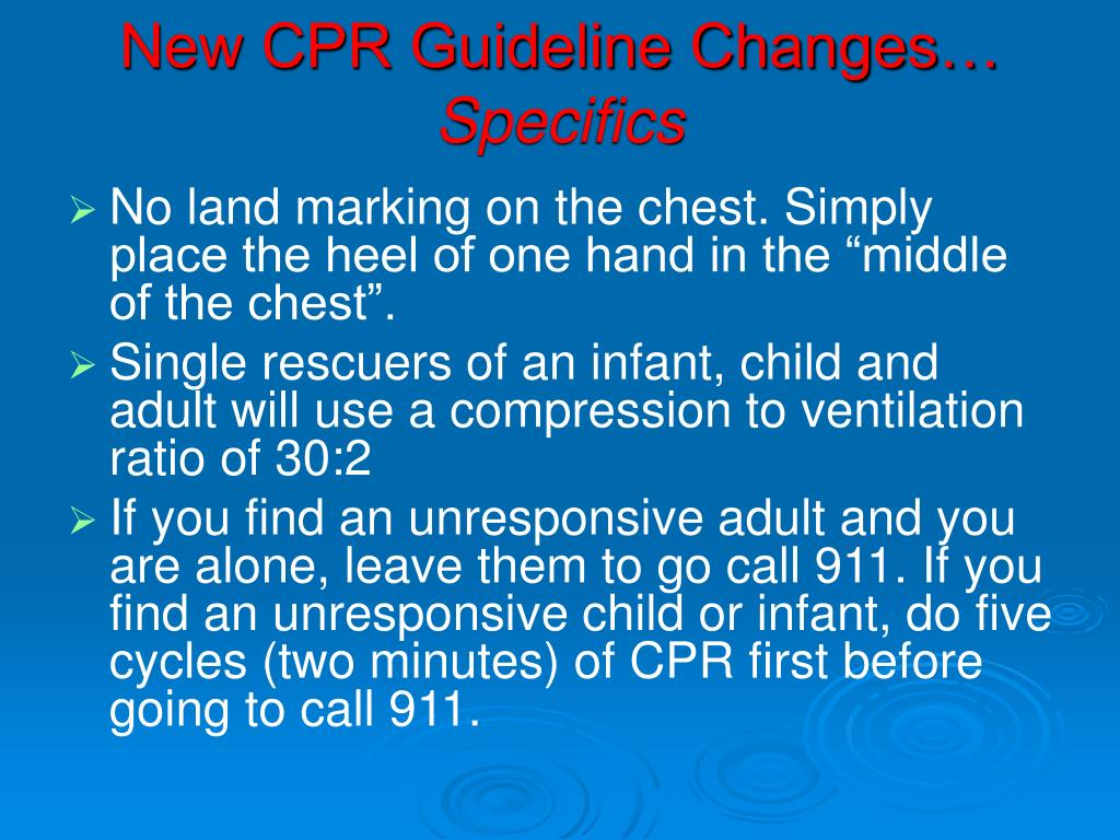 New CPR Guideline Changes…