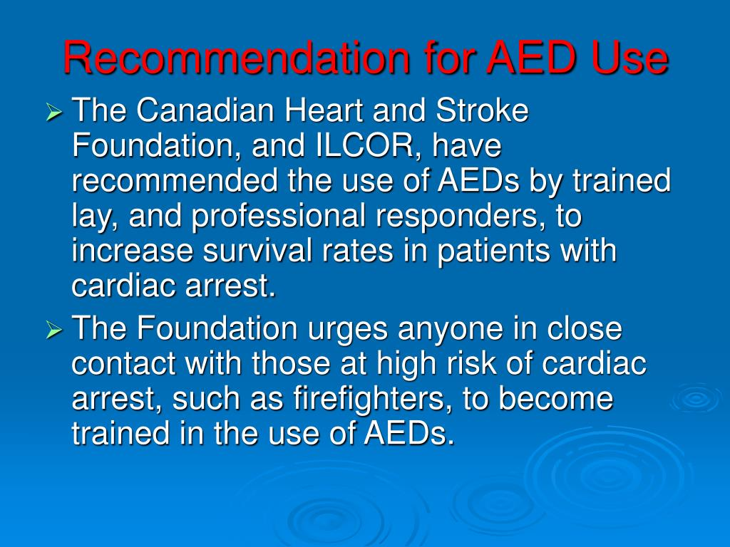Recommendation for AED Use