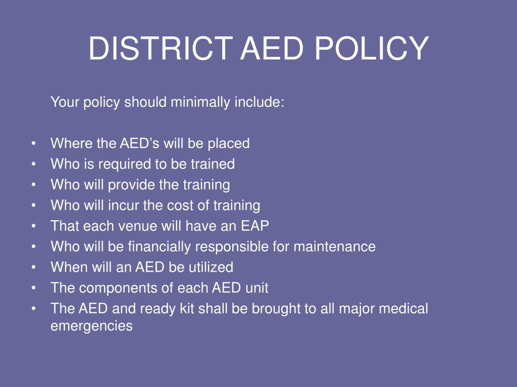DISTRICT AED POLICY