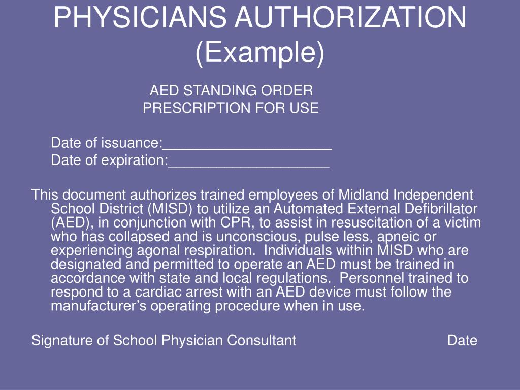 PHYSICIANS AUTHORIZATION