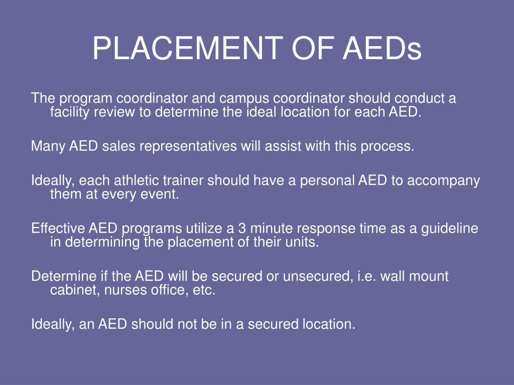PLACEMENT OF AEDs