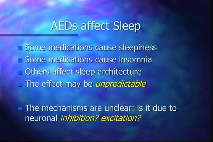 AEDs affect Sleep
