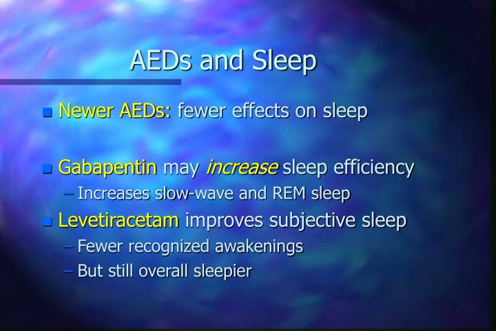 AEDs and Sleep