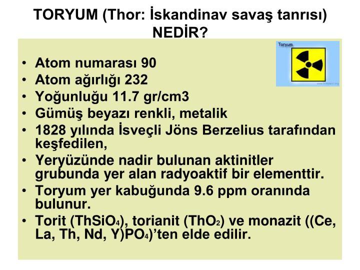 TORYUM (Thor: İskandinav savaş tanrısı) NEDİR?