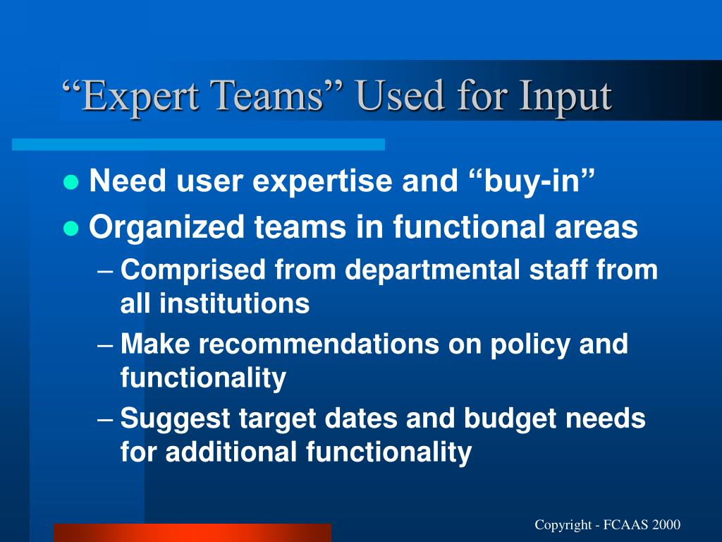 """""""Expert Teams"""" Used for Input"""