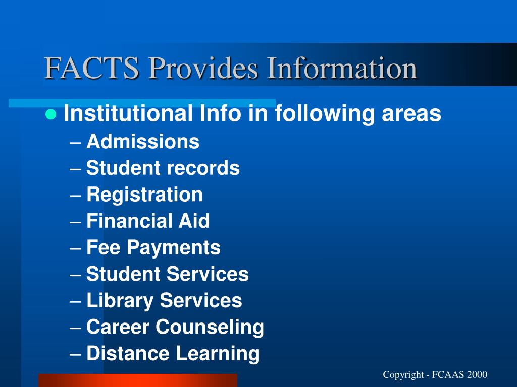 FACTS Provides Information