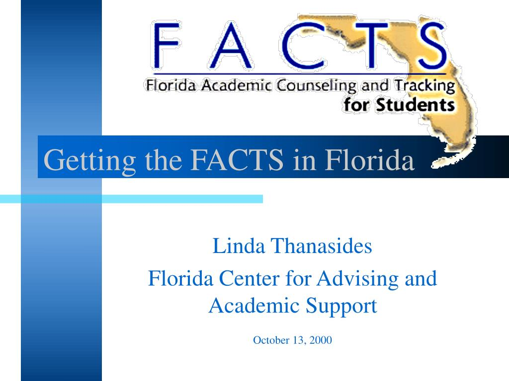 Getting the FACTS in Florida