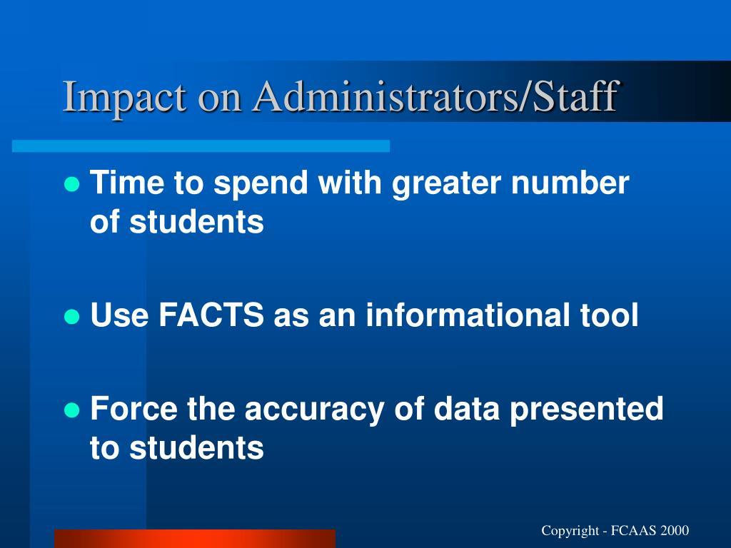 Impact on Administrators/Staff