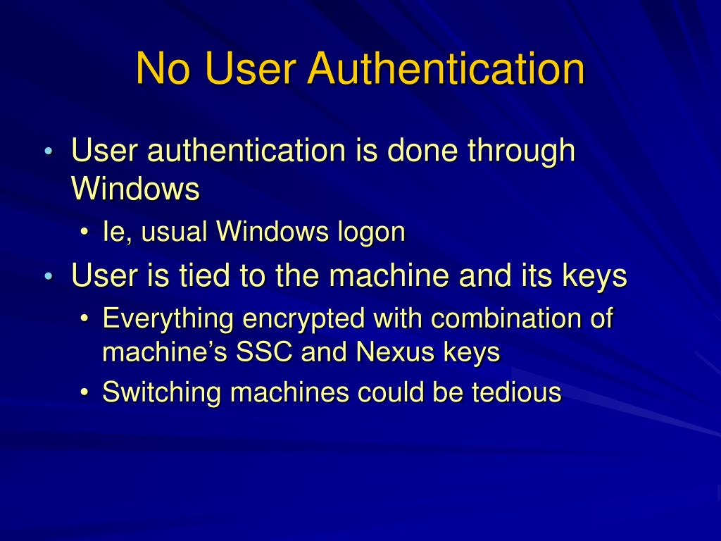No User Authentication