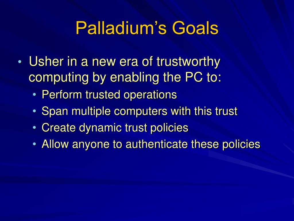 Palladium's Goals