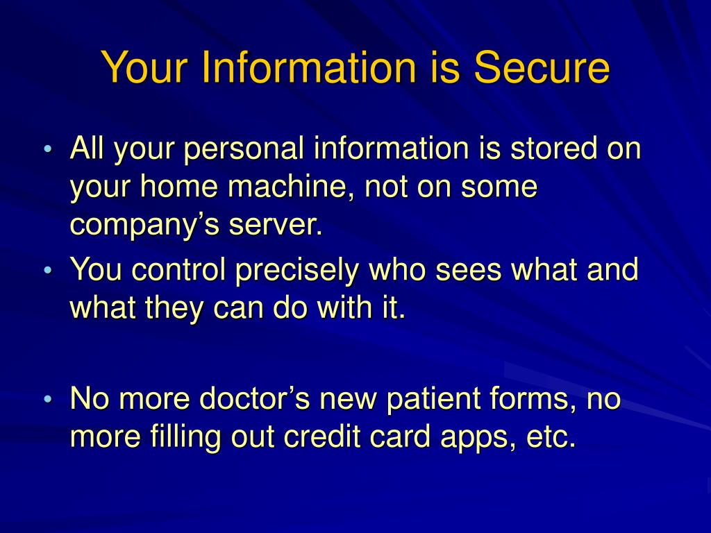 Your Information is Secure