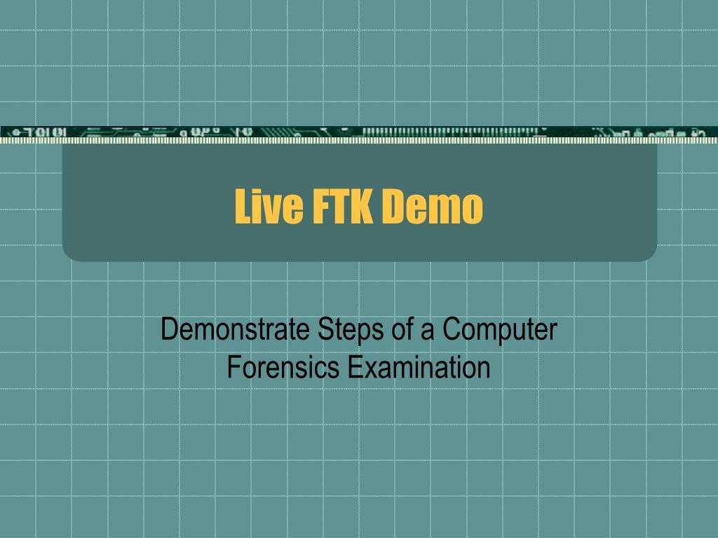 Live FTK Demo