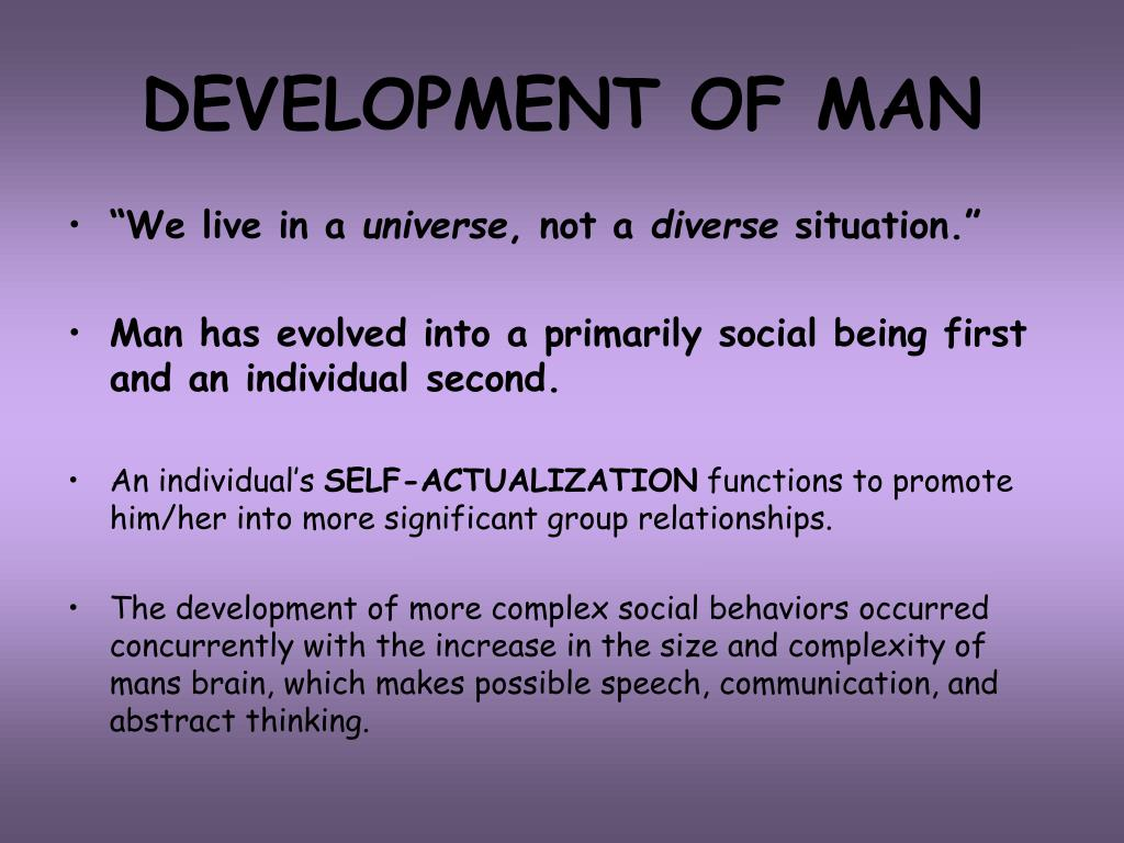 DEVELOPMENT OF MAN